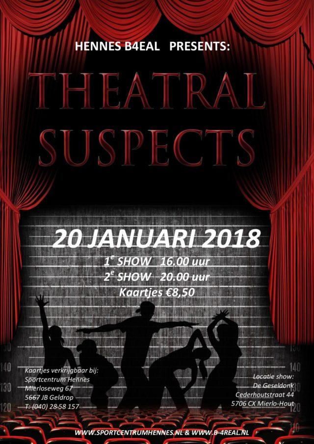 Hennes B4EAL presenteert: Theatral Suspects in De Geseldonk
